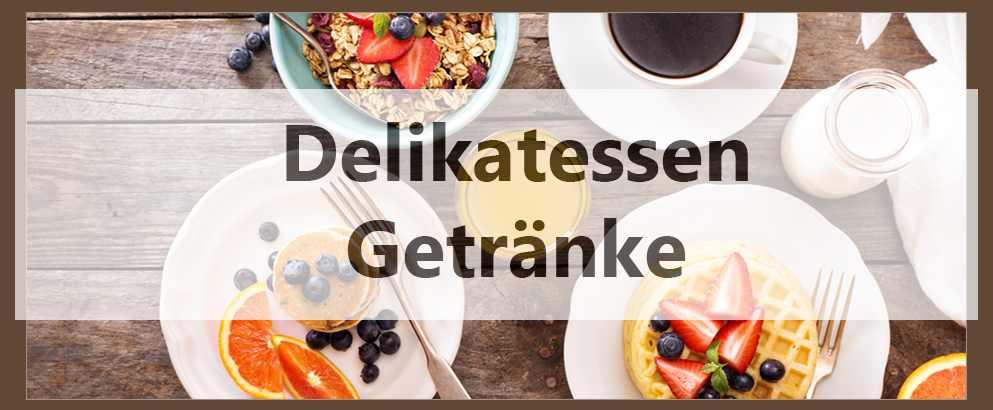 Delikatessen & Getranke